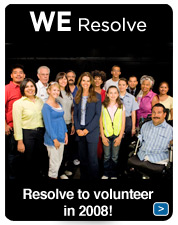 WE Resolve to volunteer in 2008!